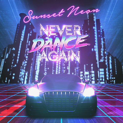 Never Dance Again de Sunset Neon