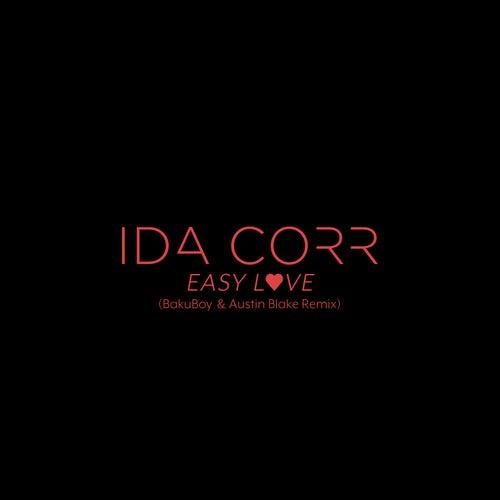 Easy Love (BakuBoy & Austin Blake Remix) von Ida Corr