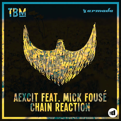 Chain Reaction by Aexcit