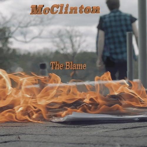 The Blame (feat. Phoenix Eden) by Mcclinton