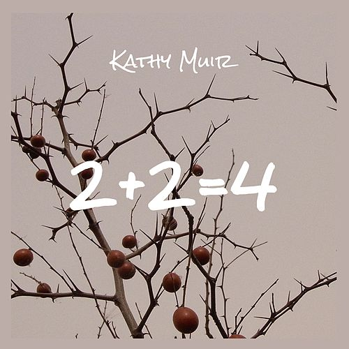 2+2=4 by Kathy Muir