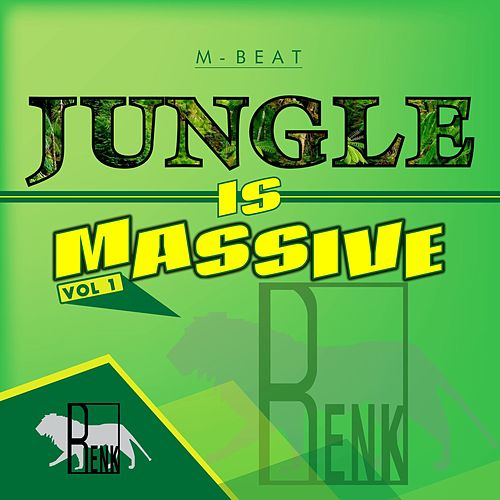 Jungle is Massive, Vol. 1 by M-Beat