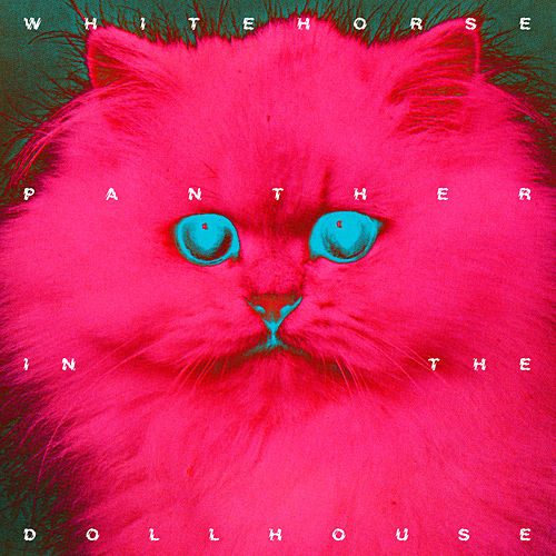 Panther In The Dollhouse by Whitehorse