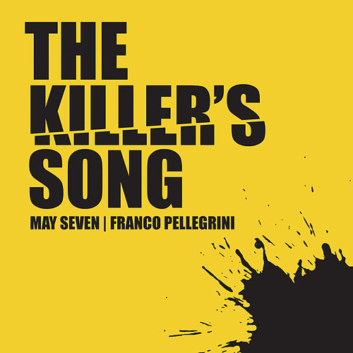 The Killer's Song (Radio Edit) von Franco Pellegrini