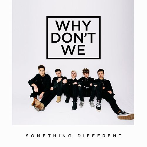 Something Different fra Why Don't We