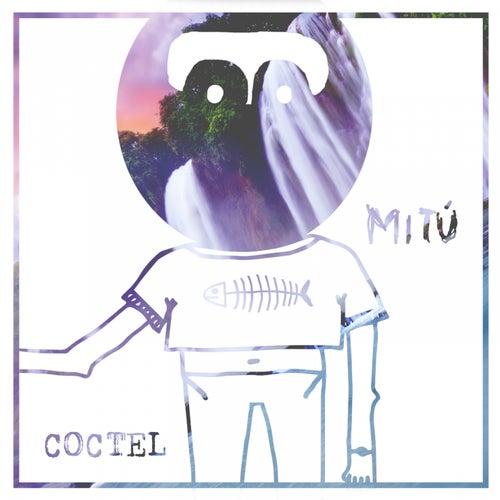 Coctel de Mitú