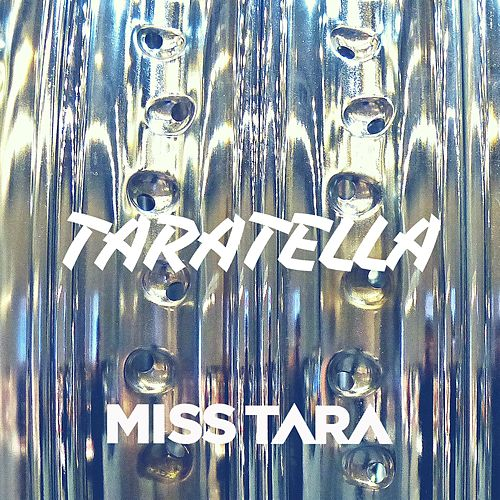Taratella de Miss Tara