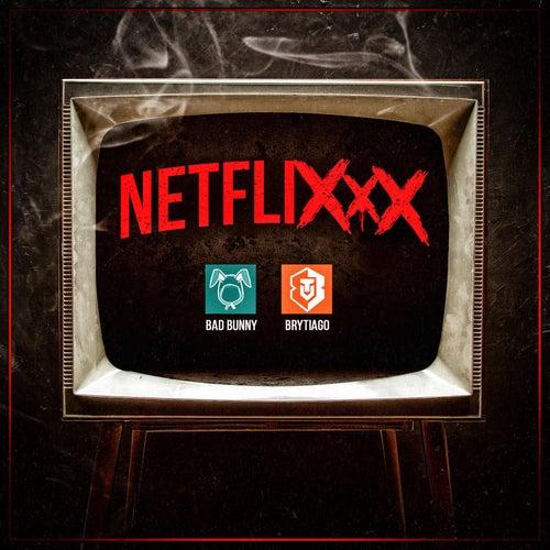 Netflixxx de Bad Bunny