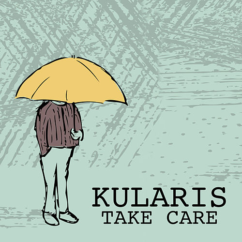 Take Care by Kularis