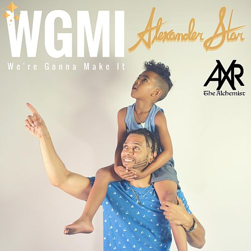 WGMI (We're Gonna Make It) de Alexander Star