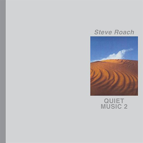 Quiet Music 2 by Steve Roach
