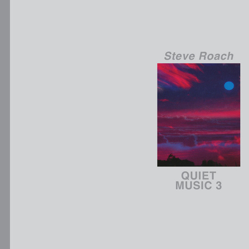 Quiet Music 3 by Steve Roach