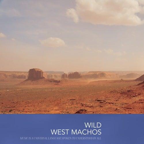 Wild West Machos by Various Artists