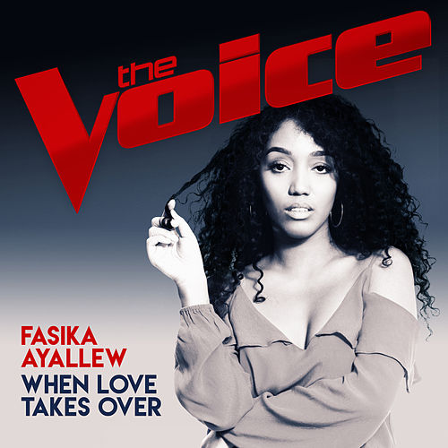 When Love Takes Over (The Voice Australia 2017 Performance) de Fasika Ayallew