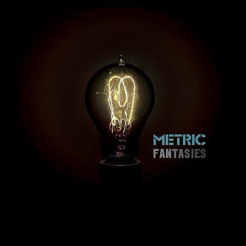 Fantasies by Metric