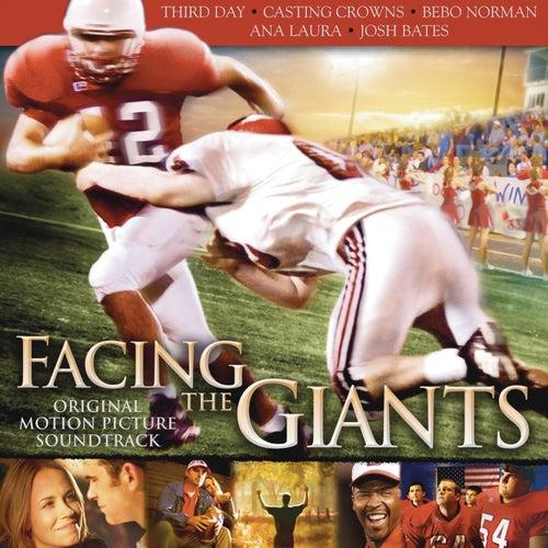 Facing the Giants (Original Motion Picture Soundtrack) by Original Soundtrack