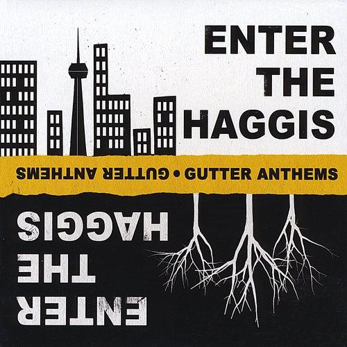 Gutter Anthems von Enter The Haggis