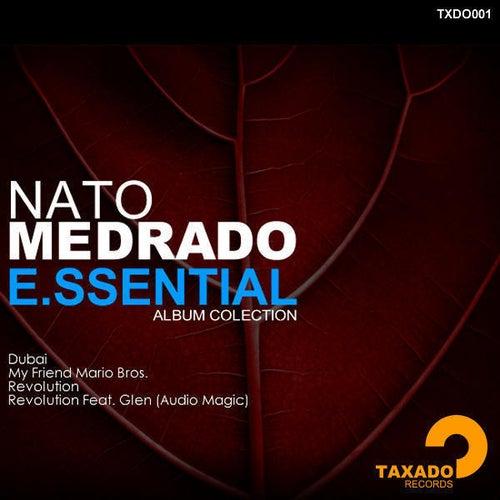 Nato Medrado E.ssential by Nato Medrado