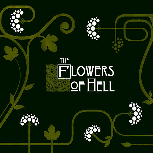 The Flowers Of Hell de The Flowers Of Hell