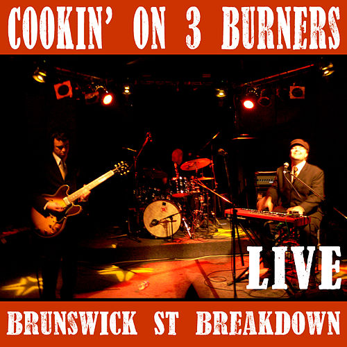 Brunswick St. Breakdown (Live) de Cookin' On 3 Burners