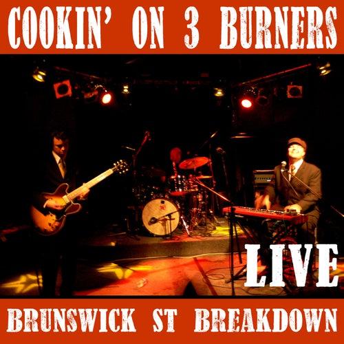 Brunswick St. Breakdown (Live) de Cookin' On 3 Burners