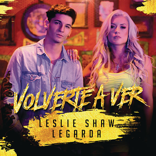 Volverte A Ver by Leslie Shaw