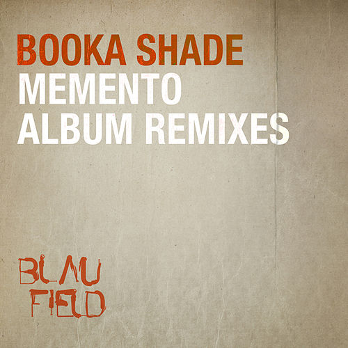 Memento - Album Remixes von Booka Shade