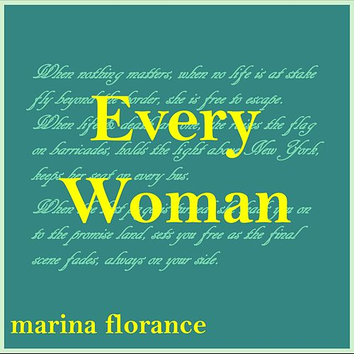 Every Woman by Marina Florance