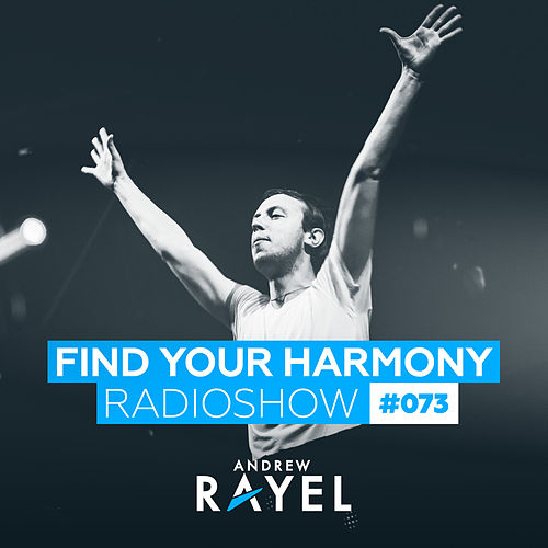 Find Your Harmony Radioshow #073 von Various Artists