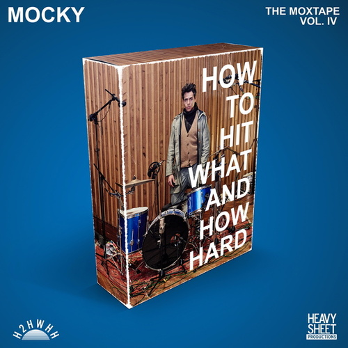 How To Hit What And How Hard (The Moxtape Vol. IV) de Mocky