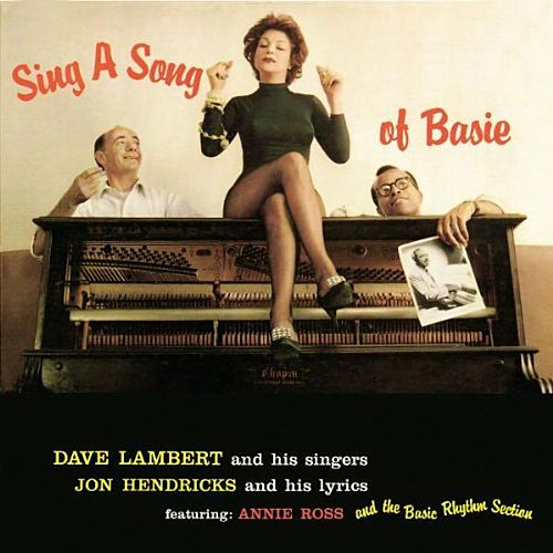 Sing A Song Of Basie by Lambert, Hendricks and Ross