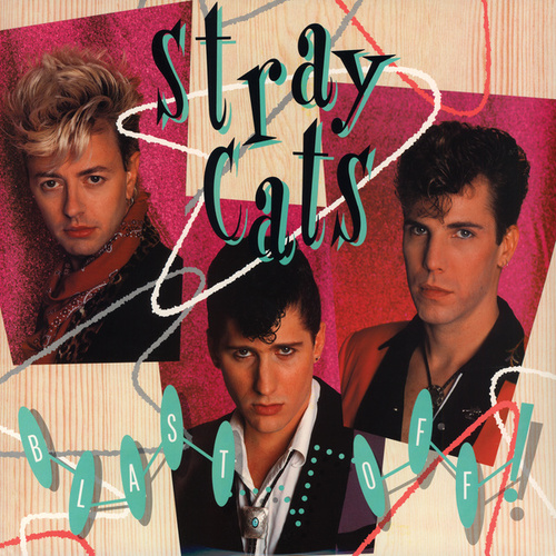 Blast Off by Stray Cats