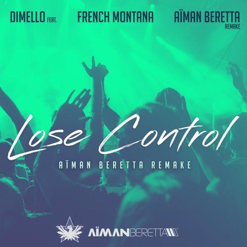Lose Control (Aïman Beretta Remake) by Di Mello