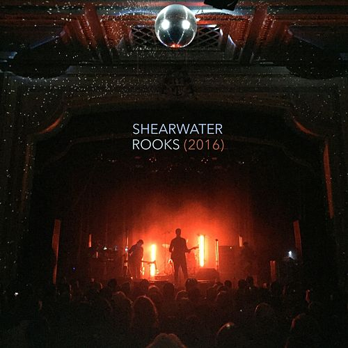 Rooks (2016) by Shearwater