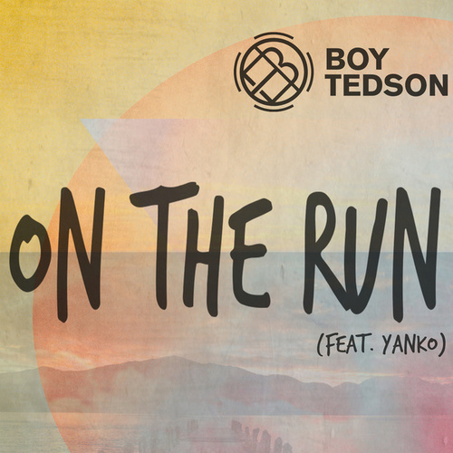On The Run by Boy Tedson