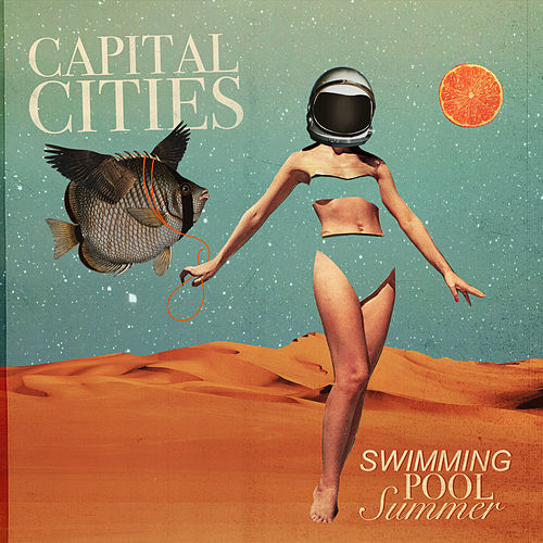 Swimming Pool Summer van Capital Cities