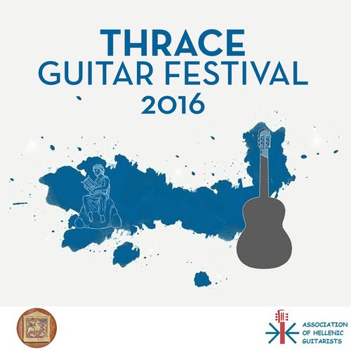 Thrace Guitar Festival 2016 by Various Artists