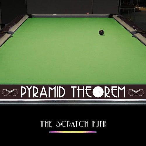 The Scratch Funk de Pyramid Theorem