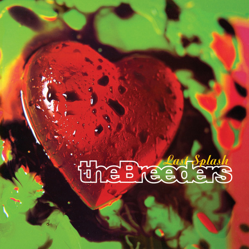 Last Splash de The Breeders