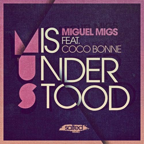Misunderstood von Miguel Migs