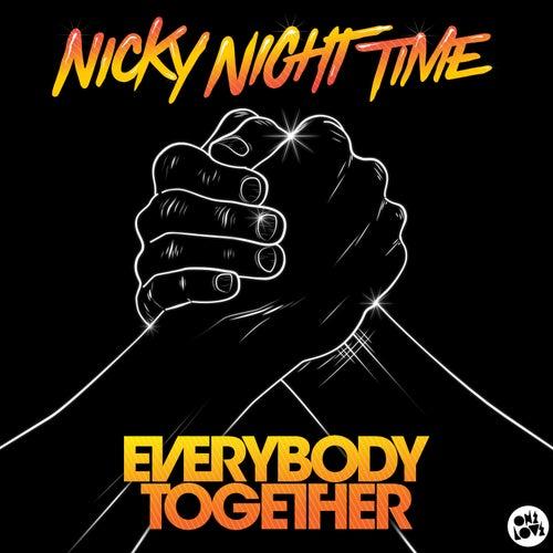 Everybody Together von Nicky Night Time