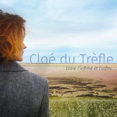 Entre l'infime et l'infini by Cloe du Trefle