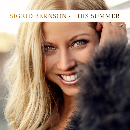 This Summer by Sigrid Bernson