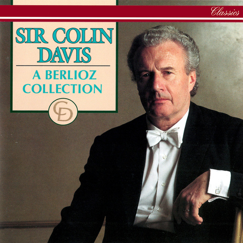 A Berlioz Collection by Sir Colin Davis