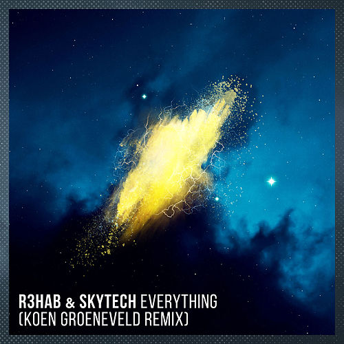 Everything (Koen Groeneveld Remix) von R3HAB