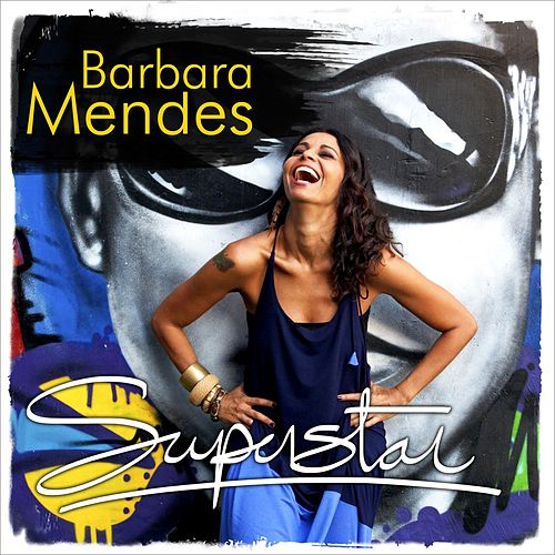 Superstar de Barbara Mendes