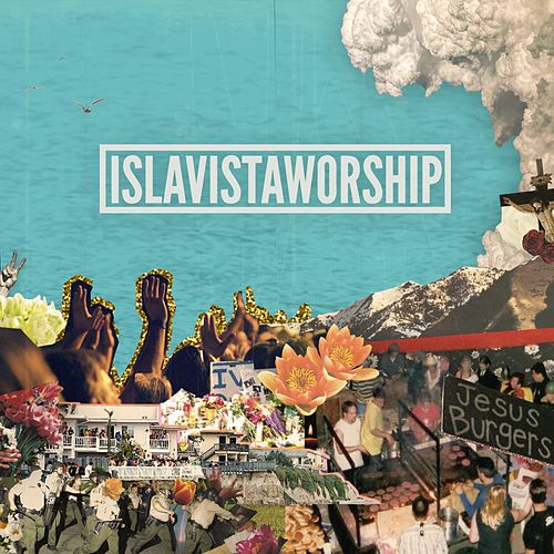 Isla Vista Worship 2 by Isla Vista Worship