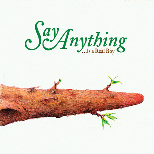Is a Real Boy by Say Anything