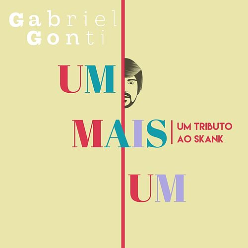 Um Mais Um by Gabriel Gonti