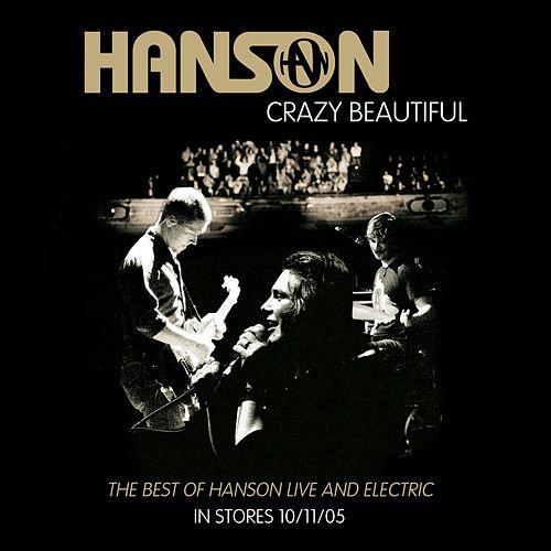 Crazy Beautiful (Live from Australia) von Hanson